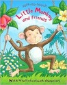Little Monkey and Friends (Soft-to-Touch)