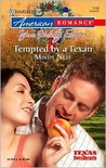 Tempted By A Texan (Texas Sweethearts, #4)