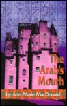 The Arab's Mouth
