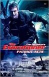 Patriot Acts (Mack Bolan The Executioner, #362)