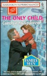 The Only Child by Carolyn McSparren
