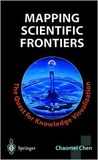 Mapping Scientific Frontiers: The Quest for Knowledge Visualization