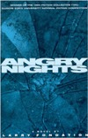 Angry Nights by Larry Fondation