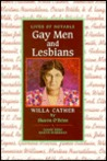 Willa Cather (Lives of Notable Gay Men and Lesbians)