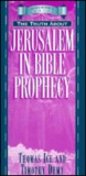 Pocket Prophecy: The Truth about Jerusalem in Bible Prophecy