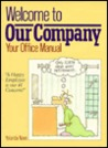 Welcome to Our Company: Your Office Manual