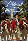Official Guide to Colonial Williamsburg by Colonial Williamsburg Found...