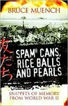 Spam Cans, Rice Balls and Pearls