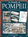 In Search of Pompeii : A buried Roman city