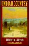 Indian Country by Dorothy M. Johnson