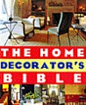 The Home Decorator's Bible