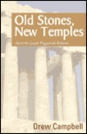 Old Stones, New Temples: Ancient Greek Paganism Reborn
