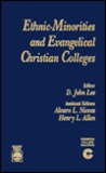 Ethnic Minorities and Evangelical Christian Colleges