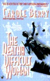 The Death of a Difficult Woman (Bonnie Indermill Mystery, #5)