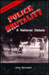 Police Brutality: A National Debate