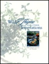 Wild Thyme and Other Temptations