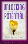 Unlocking Your Potential: Winning Your Inner Struggles