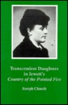 Transcendent Daughters in Jewett's Country of the Pointed Firs