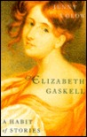 Elizabeth Gaskell: A Habit of Stories