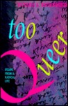 Too Queer: Essays from a Radical Life