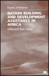 Nation Building And Development Assistance In Africa: Different But Equal
