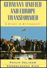 Germany Unified and Europe Transformed: A Study in Statecraft