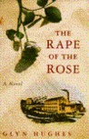The Rape of the Rose