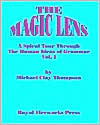 The Magic Lens by Michael Clay Thompson