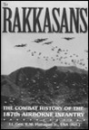 Rakassans: The Combat History of the 187th Airborne Infantry