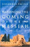 Hastening the Coming of the Messiah