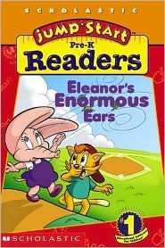 Eleanor's Enormous Ears (JumpStart Pre-K Readers)