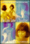 The Lion Tamer's Daughter and Other Stories