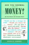 Are You Normal about Money? Do You Behave Like Everyone Else?