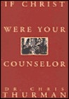 If Christ Were Your Counselor