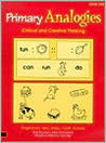 Primary Analogies Critical and Creative Thinking, Book One