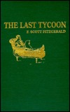 Last Tycoon: An Unfinished Novel
