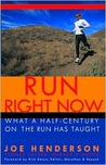 Run Right Now: What A Half-Century On The Run Has Taught