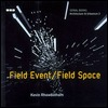 Architecture & Urbanism 2 - Field Event: Field Space (Black Dog Series, Vol 2)