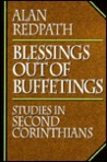 Blessings Out of Buffetings: Studies in Second Corithians