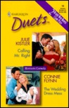 Calling Mr. Right / The Wedding Dress (Harlequin Duets, #19)