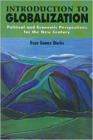 Introduction to Globalization: Political and Economic Perspectives for the New Century