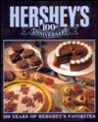 Hershey's One Hundredth Anniversary Cookbook by The Hershey Company