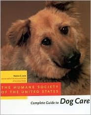 The Humane Society of the United States Complete Guide to Dog... by Marion S. Lane