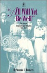 All Will Yet Be Well: The Diary of Sarah Gillespie Huftalen, 1873-1952