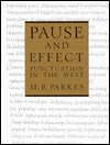 Pause and Effect by M.B. Parkes