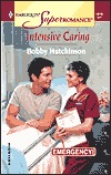 Intensive Caring by Bobby Hutchinson