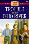 Trouble on the Ohio River by NormaJean Lutz