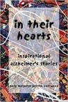 In Their Hearts: Inspirational Alzheimer's Stories