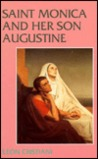 Saint Monica and Her Son Augustine (331-387)