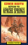 Return to Apache Springs (Gunsmoke Western)